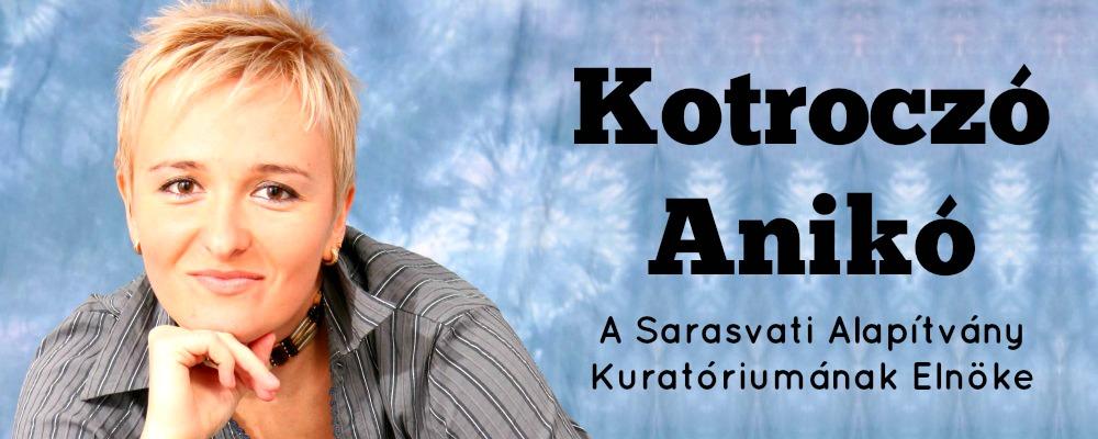 Kotroczo Aniko a Sarasvati alapitvány kuratoriumának elnöke, joga oktató